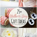 25 Ideas Of Perfect Gifts For Mom