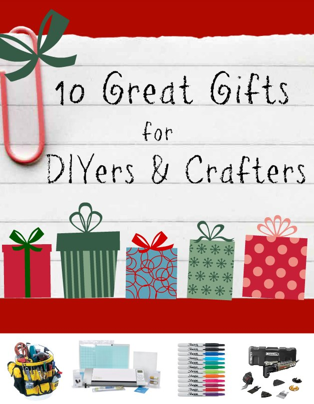 Awesome gift ideas for crafters homesfeed Gifts for home builders
